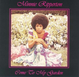 minnie_riperton_-_come_to_my_garden